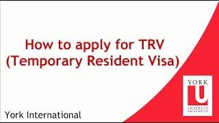 How to apply for TRV (Temporary Resident Visa)