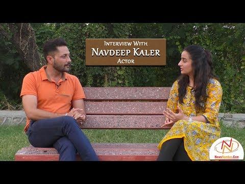 Interview with Navdeep Kaler, Actor