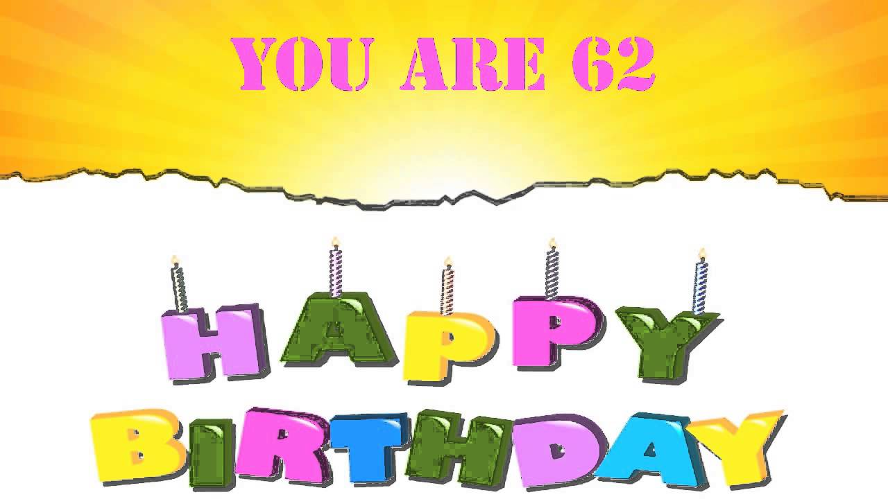 62 years old birthday song wishes youtube 62 years old birthday song wishes m4hsunfo