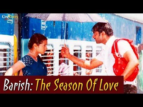 Barish: The Season Of Love - Nuvvosthanante