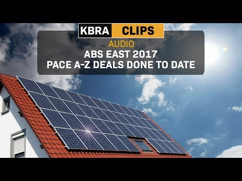KBRA Clips: ABS East 2017: PACE A-Z Deals Done to Date