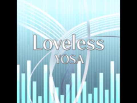 CROSS×BEATS - Loveless / YOSA