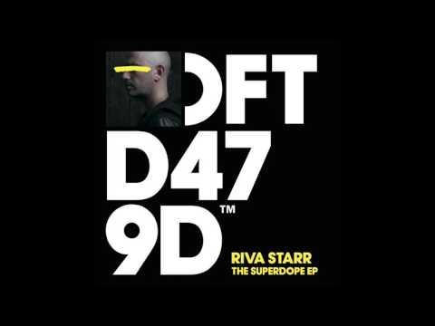 Riva Starr 'Raw Feel'