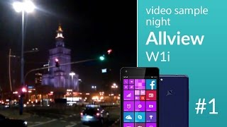 Allview W1i camera test: night video 1 (480p)