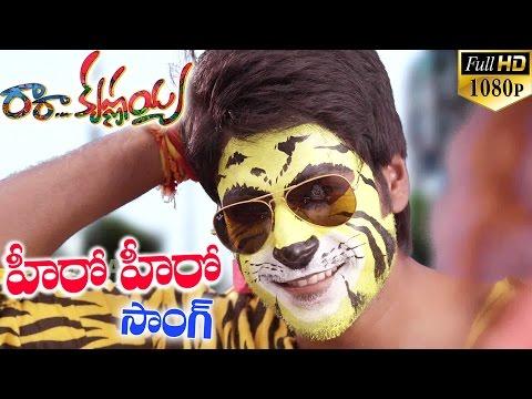 Ra Ra Krishnayya Telugu Movie Songs - Hero Hero - Sundeep Kishan, Regina Cassandra