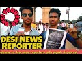 Desi news reporters in India gate | with reporters | Gaurav and Team