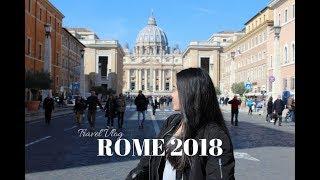TRAVEL VLOG | Rome 2018