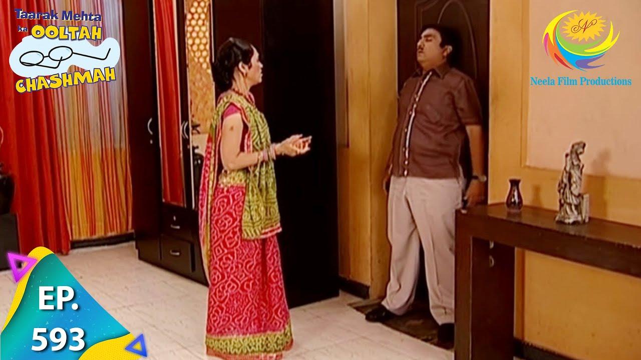 Download Taarak Mehta Ka Ooltah Chashmah - Episode 593 - Full Episode