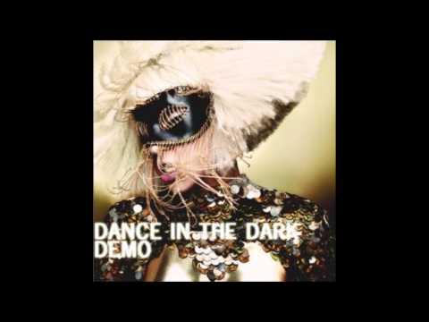 Lady Gaga - Dance In The Dark (Demo)