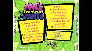Ants In Your Pants - Ooey Gooey