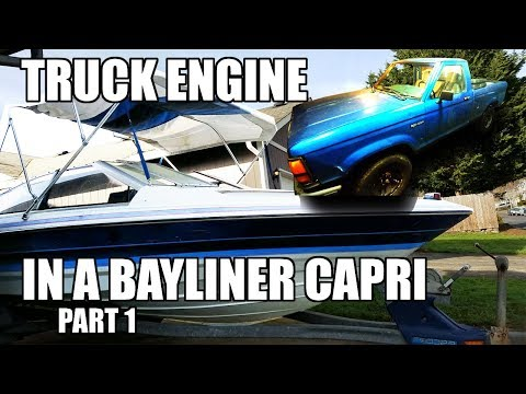 Bayliner Capri 2.3 Boat Engine Swap with Ford Ranger motor Part 1