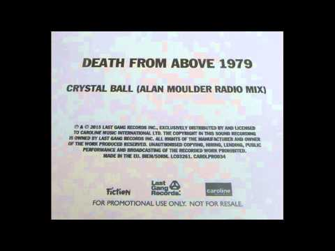 Death from above 1979 - Crystal Ball (Alan Moulder Radio Mix)