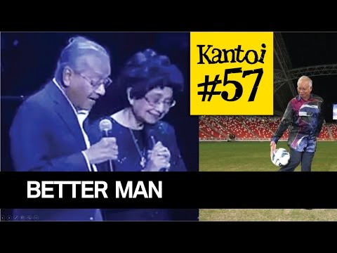 Mahathir menyanyi, Najib menari - lagu Better Man?