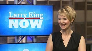 If You Only Knew: Cynthia Nixon | Larry King Now | Ora.TV