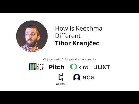 How Is Keechma Different - Tibor Kranjcec