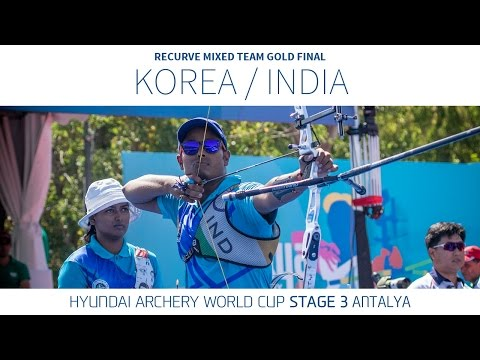 Korea v India – Recurve Mixed Team Gold Final | Antalya 2016