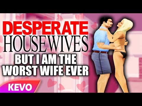 Desperate Housewives But I Am The Worst Wife Ever