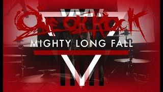 ONE OK ROCK - Mighty Long Fall (Drum Cover by Darío de la Rosa)