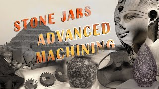 Egyptian Stone Vessels - Advanced Machining?