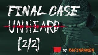 UNHEARD [FINAL CASE 2/2] - Who Am I?