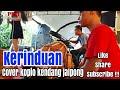 KERINDUAN - Cover Koplo Kendang Jaipong