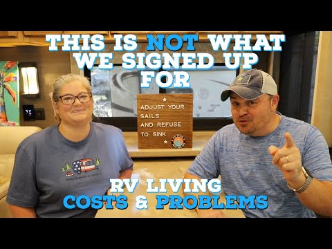 RV Living Full Time is not always FUN | EASY | CHEAP (Full Time RV Living Costs | First 6 Months)