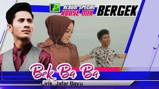 Video Bergek feat Novianty - Bek Ba Ba Album Cinta Dabel 2  (Official music video) download MP3, 3GP, MP4, WEBM, AVI, FLV Maret 2018