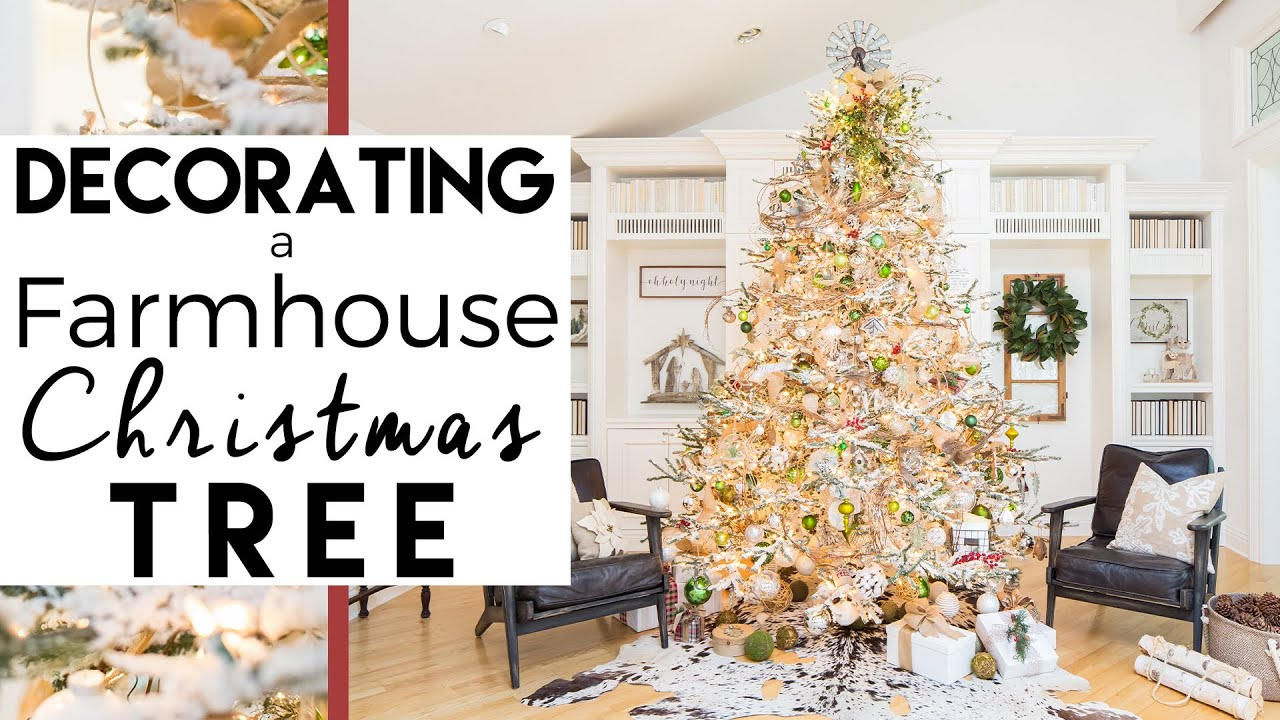 Christmas Decorating Tips A Modern Farmhouse Christmas Tree Christmas Decorations Youtube
