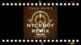 Fall Down Will I Am Ft Miley Cyrus NYCEBOY Remix