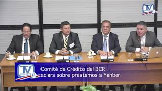 Video COMITÉ DE CRÉDITO DEL BCR ACLARA SOBRE PRÉSTAMOS A YANBER download MP3, 3GP, MP4, WEBM, AVI, FLV Juni 2018