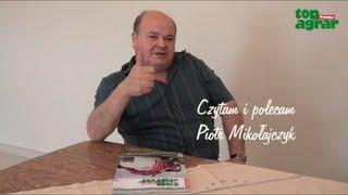 Piotr Mikołajczyk - top agrar Polska 8/2013