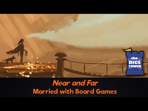 Near and Far Review - with Married with Board Games