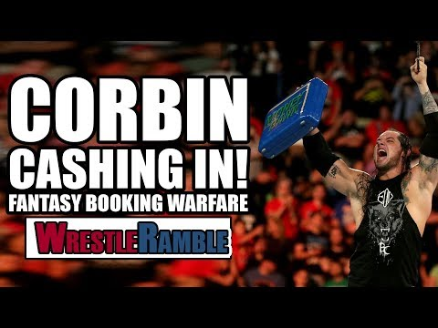 How Should Baron Corbin CASH IN Money In The Bank? - FANTASY BOOKING WARFARE! | WrestleRamble
