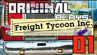 Freight Tycoon Inc., Episode 1: Learning the Ropes!