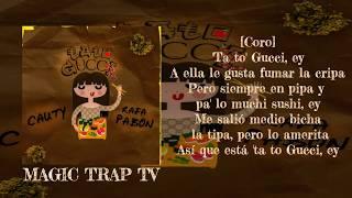 Ta To Gucci   Cauty X Rafa Pabon