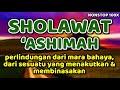 sholawat 'ashimah - nonstop 100x