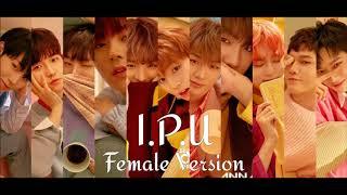 Video WANNA ONE - I Promise You (I.P.U) [Female Version] download MP3, 3GP, MP4, WEBM, AVI, FLV April 2018