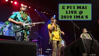 E Piʻi Mai - Live at the 2019 IMAʻs