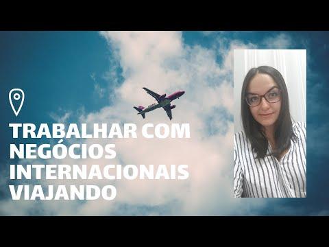 Trabalhar viajando em negócios internacionais? [VÍDEO]