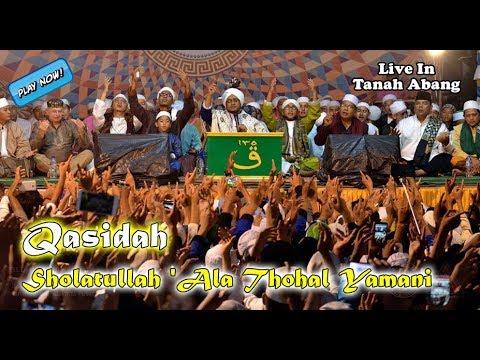 Qasidah Majelis Nurul Musthofa - Sholatullah 'Ala Thohal Yamani (New 2018)