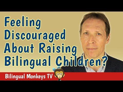 Feeling Discouraged About Raising Bilingual Children?