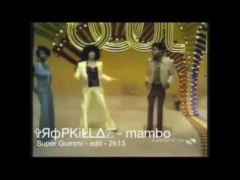 Tropkillaz - Mambo / Super Gummi edit (2013)