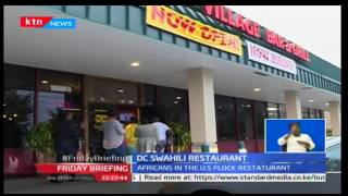 Kenyan restaurant owner in Washington DC hopeful for good business under Trump presidency