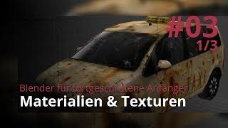 Blender für fortgeschrittene Anfänger #3 - Materialien & Texturen (1/3)