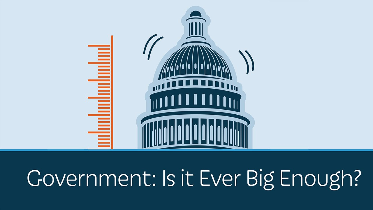 Government: Is it Ever Big Enough?