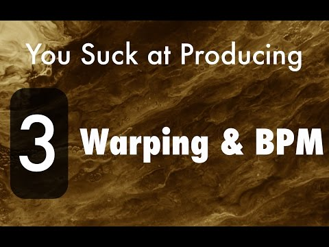 You Suck at Producing: How to Warp and Detect BPM in Ableton Live