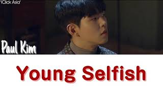 Title : young selfish album: 정규 2집 '마음, 하나' (mind, one) artist 폴킴 release date: 2019.10.07 genre: r&b/soul language: korean disclaimer: no copyright infrin...