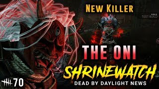Chapter 14 - The Oni! [#70] ShrineWatch & Dead by Daylight News