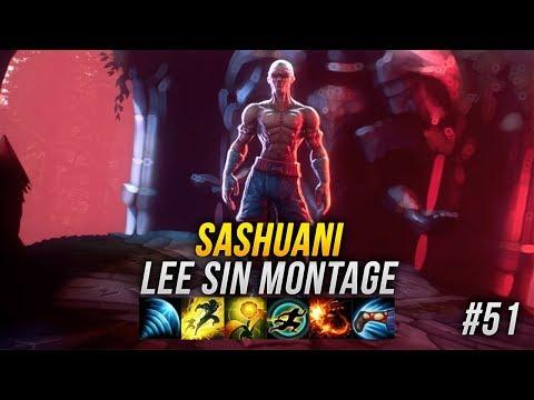Lee Sin Montage #51 -  Sashuani - League Of Legends