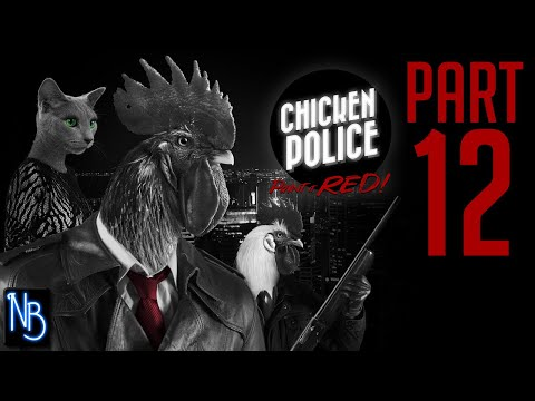 Chicken Police Walkthrough Part 12 No Commentary |